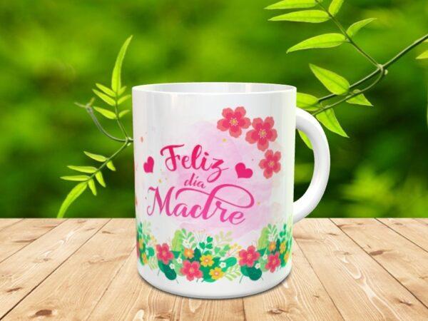 """feliz dia madre2 600x450 - Taza para el día de la madre """"Feliz día"""""""