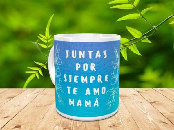 """mama por siempreX2 600x450 - Taza para el día de la madre """"Mamá para siempre"""""""